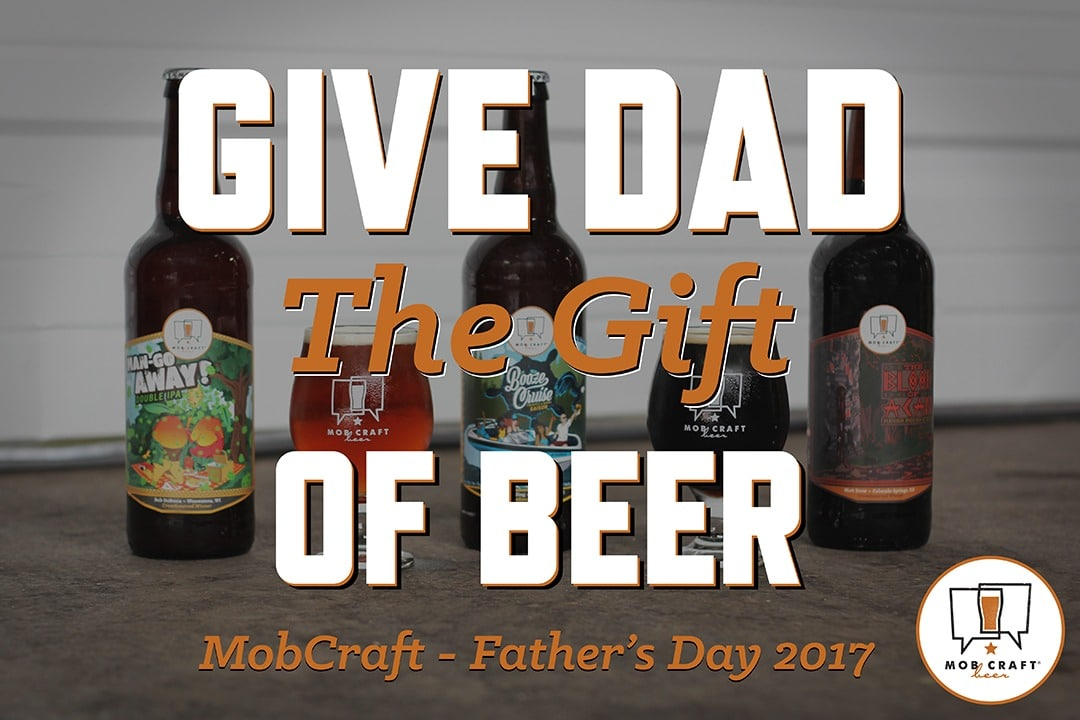 Beer Father's Day Gift Idea
